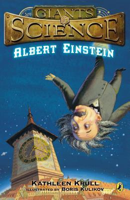 Albert Einstein By Krull, Kathleen/ Kulikov, Boris (ILT)