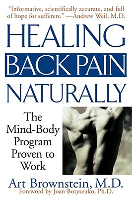 Healing Back Pain Naturally By Brownstein, Arthur H., M.D.