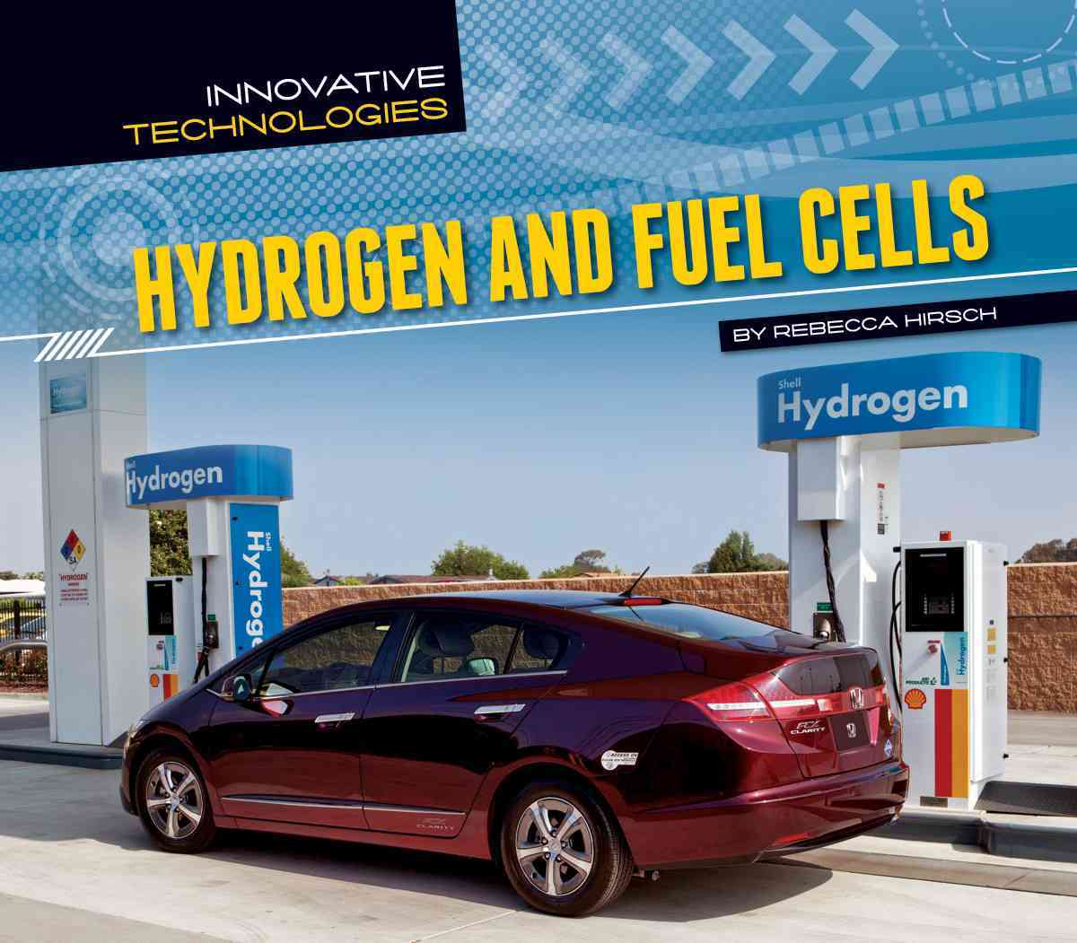 Hydrogen and Fuel Cells By Hirsch, Rebecca